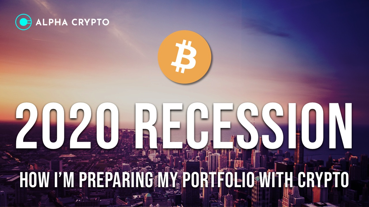 2020 Recession how to prepare for the financial crash with cryptocurrency